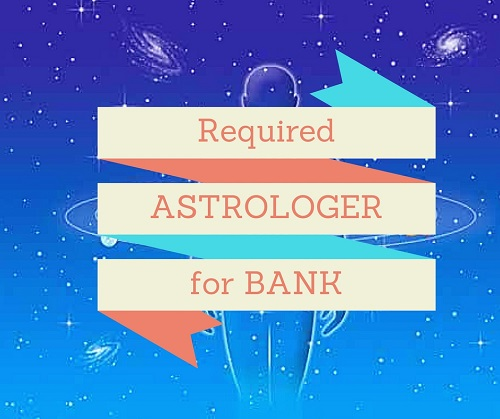 Banks to hire Astrologers