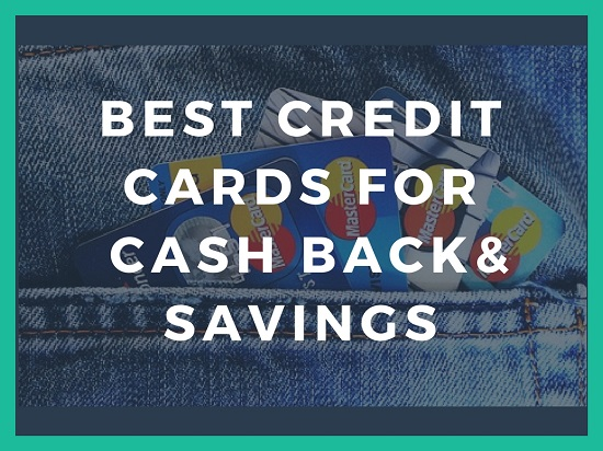 Best Credit Card for Cash back and savings 2017