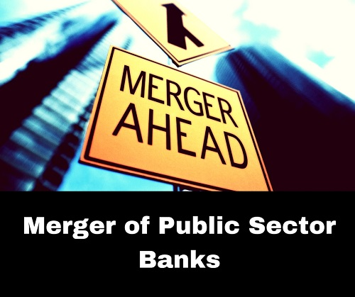 Merger News – Canara Bank to merge Vijaya Bank & Dena Bank